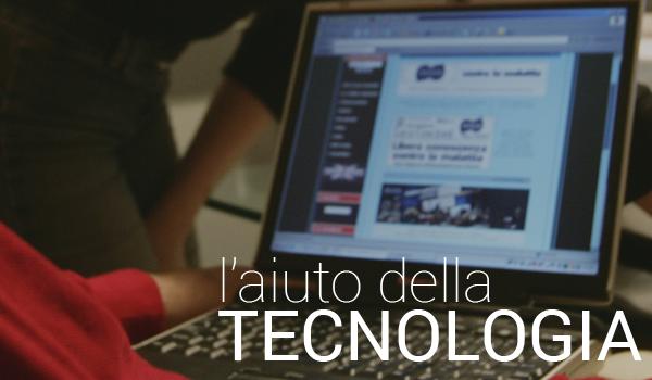 L'aiuto della tecnologia