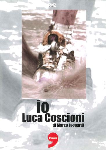 Copertina del DVD io Luca Coscioni